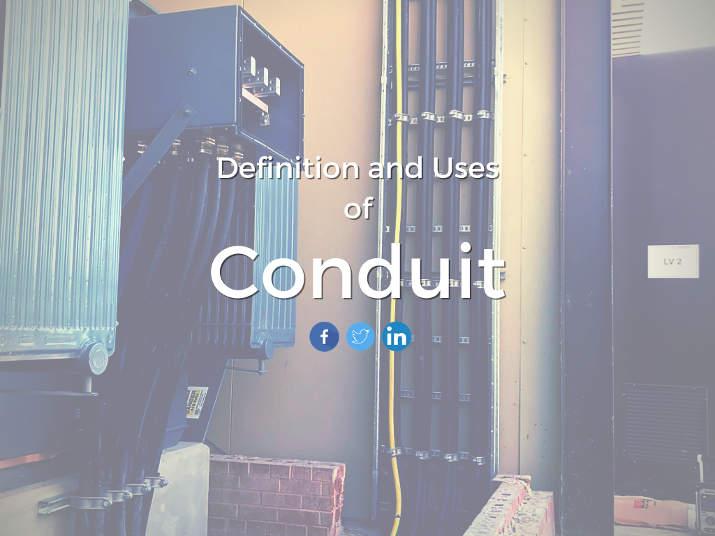 Conduit Definition and Uses