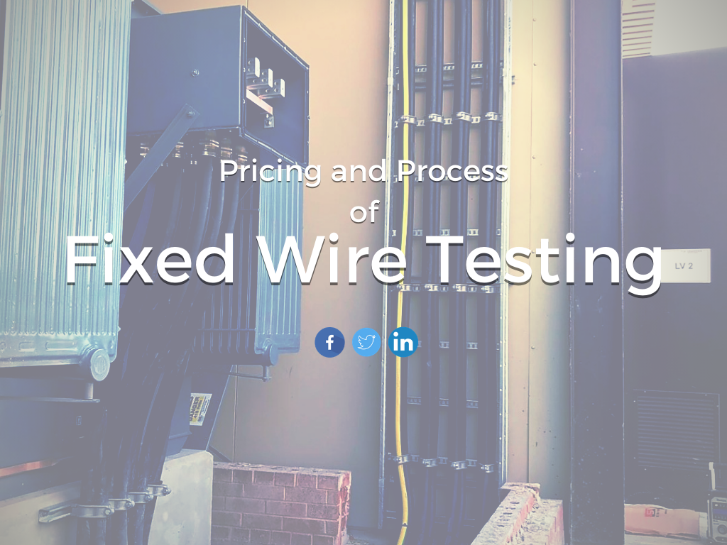 Pricing and Process of Fixed Wire Testing